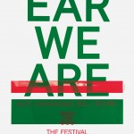 EAR WE ARE, festival for improvised music 2013