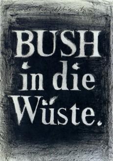Bush in die Wüste.