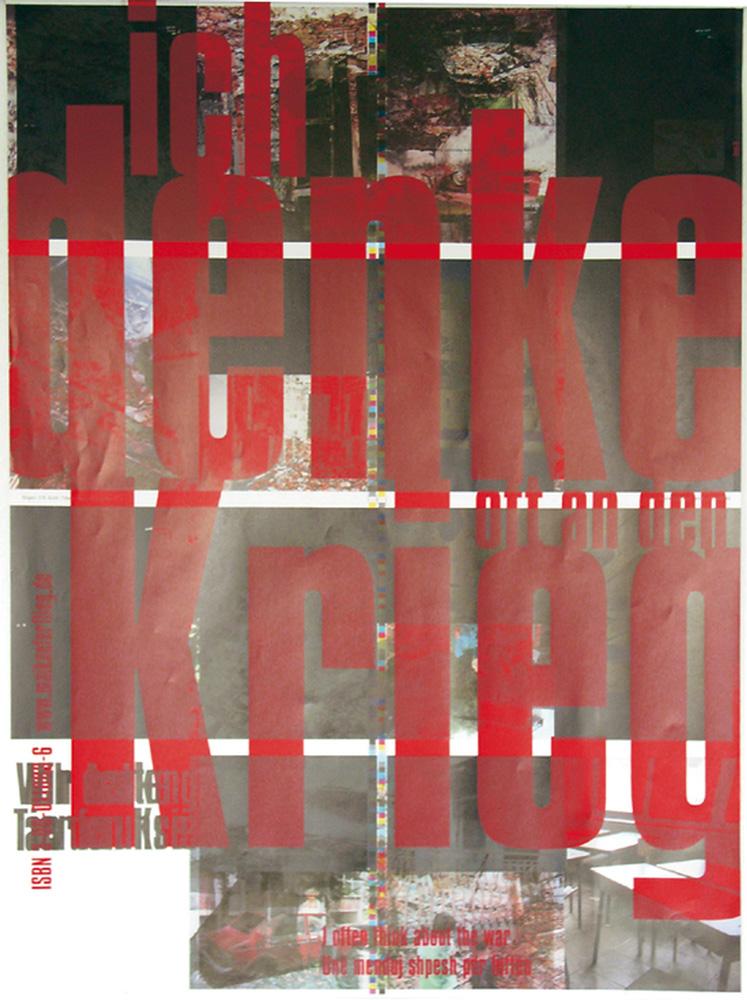 Denke Krieg, Serie von zwei Plakaten