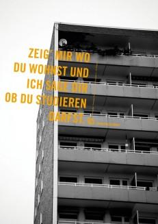 Zeig mir wo du wohnst ... aus dem 18. Plakatwettbewerb des Deutschen Studentenwerks »Chancengleichheit – gleiche Chancen?!«