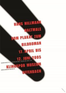 Hans Hillmann. Haltmale. Vom Plakat zum Bildroman