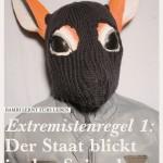 Extremistenregel 1: Der Staat blickt in den Spiegel