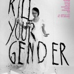Kill your Gender