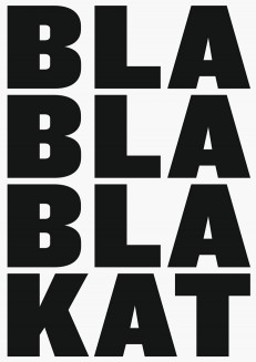 BLA BLA BLA KAT