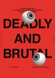 Deadly and Brutal. Filmplakate aus Ghana