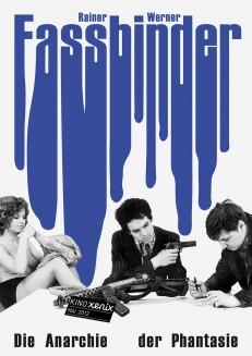 Fassbinder – die Anarchie der Phantasie