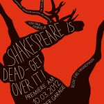 Shakespeare is dead ? Get over it!