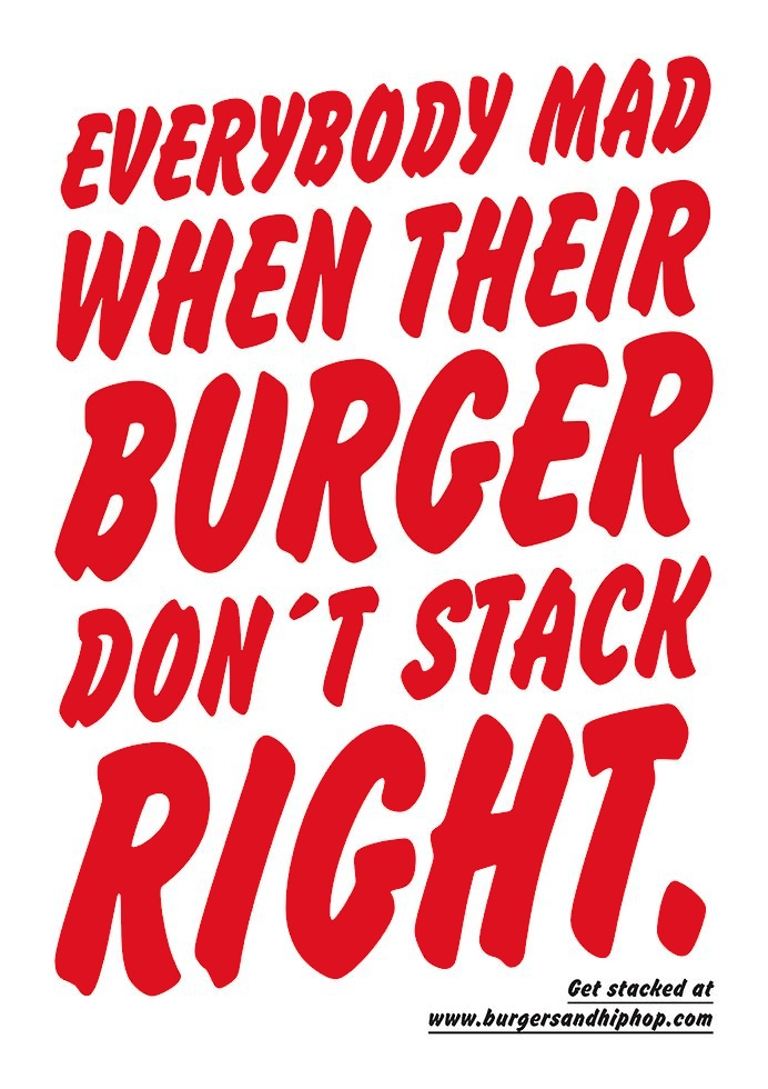 Burger don't stack right