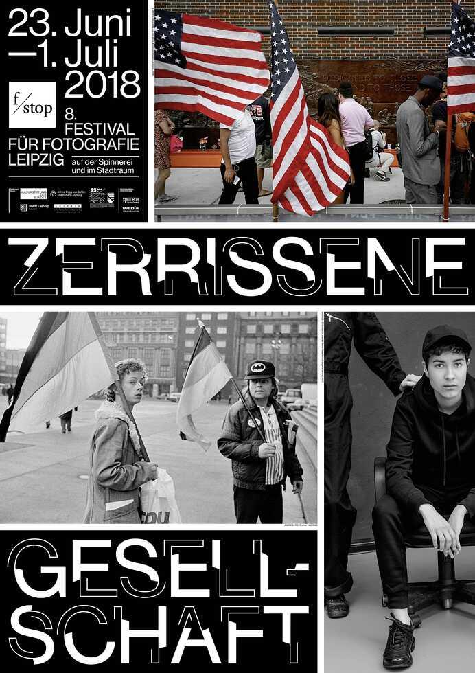 Zerrissene Gesellschaft – f/stop 2018 – 8. Festival für Fotografie Leipzig