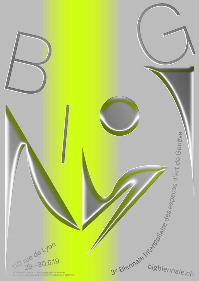 BIG 2019 – 3e Biennale interstellaire des espaces d'art de Genève